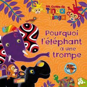 les Contes de Tinga Tinga, Pourquoi l'éléphant a une trompe